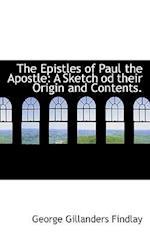 The Epistles of Paul the Apostle af George Gillanders Findlay
