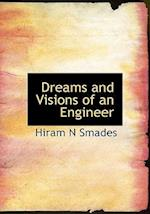 Dreams and Visions of an Engineer af Hiram N. Smades