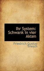 Ihr System af Friedrich Gustav Triesch