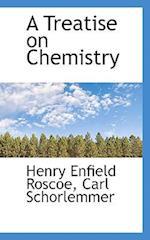 A Treatise on Chemistry af Carl Schorlemmer, Henry Enfield Roscoe