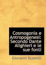 Cosmogonia E Antropogenesi af Giovanni Busnelli