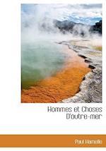 Hommes Et Choses D'Outre-Mer af Paul Hamelle