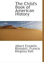 The Child's Book of American History