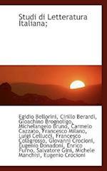 Studi Di Letteratura Italiana; af Egidio Bellorini, Cirillo Berardi, Gioachino Brognoligo