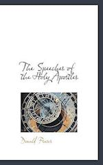 The Speeches of the Holy Apostles