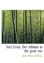 Soul Crises af James William Robinson