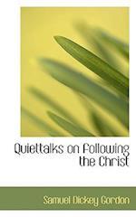 Quiettalks on Following the Christ