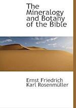 The Mineralogy and Botany of the Bible