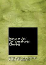 Mesure Des Temp Ratures Lev Es af Octave Boudouard, Henri Louis Le Chatelier