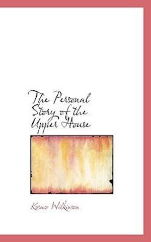 The Personal Story of the Upper House