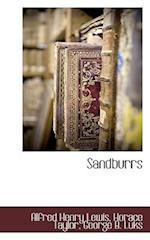 Sandburrs af George B. Luks, Alfred Henry Lewis, Horace Taylor