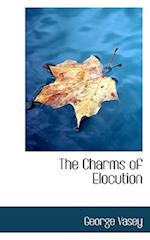 The Charms of Elocution