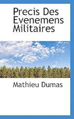 Precis Des Evenemens Militaires af Mathieu Dumas