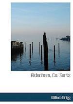 Aldenham, Co. Serts af William Brigg