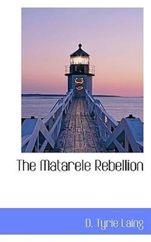 The Matarele Rebellion
