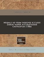 Missale Ad Vsum Insignis Ecclesie Sarum Nuper Accuratissime Castigatum (1506) af Catholic Church