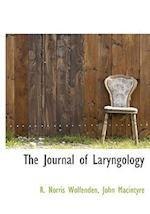 The Journal of Laryngology af R. Norris Wolfenden, John MacIntyre