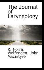 The Journal of Laryngology af John MacIntyre, R. Norris Wolfenden