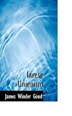 Iarese Unienism af James Winder Good