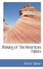 Making of the American Nation