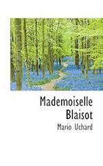 Mademoiselle Blaisot af Mario Uchard