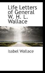 Life Letters of General W. H. L. Wallace af Isabel Wallace