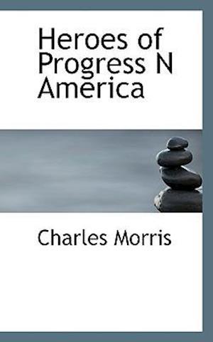 Heroes of Progress N America