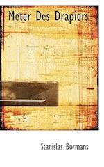 Meter Des Drapiers af Stanislas Bormans