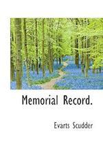Memorial Record. af Evarts Scudder