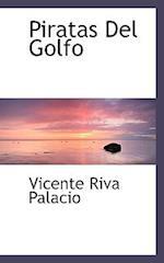 Piratas del Golfo af Vicente Riva Palacio