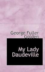My Lady Daudeville af George Fuller Golden
