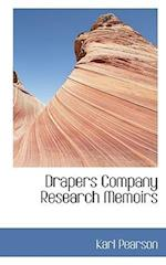 Drapers Company Research Memoirs af Karl Pearson