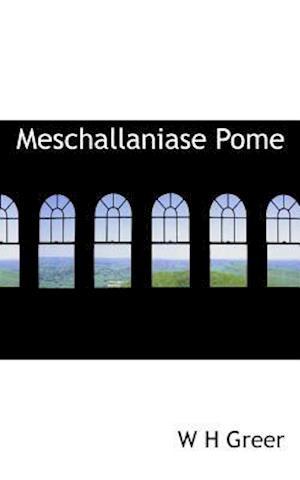 Meschallaniase Pome