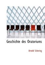 Geschichte Des Oratoriums af Arnold Schering