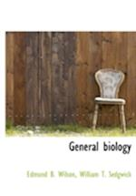 General Biology af William T. Sedgwick, Edmund Beecher Wilson