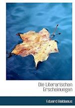 Die Literarischen Erscheinungen af Eduard Baldamus