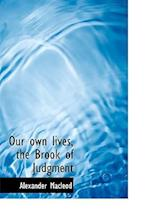 Our own lives, the Brook of Judgment