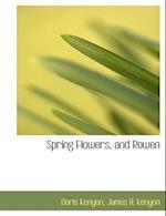 Spring Flowers, and Rowen af Doris Kenyon, James Benjamin Kenyon