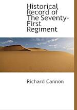 Historical Record of the Seventy-First Regiment af Richard Cannon