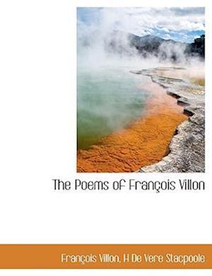 The Poems of Fran OIS Villon