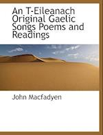 An T-Eileanach Original Gaelic Songs Poems and Readings af John Macfadyen