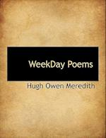 Weekday Poems af Hugh Owen Meredith
