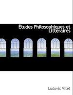 Etudes Philosophiques Et Litteraires af Ludovic Vitet