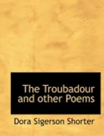 The Troubadour and Other Poems