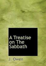 A Treatise on the Sabbath af J. Owen