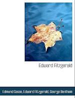 Edward Fitzgerald af Edward Fitzgerald, George Bentham, Edmund Gosse 1849-1928