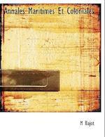 Annales Maritimes Et Coloniales af M. Bajot