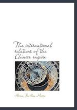 The International Relations of the Chinese Empire af Hosea Ballou Morse