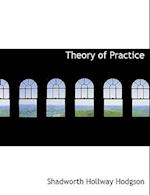 Theory of Practice af Shadworth Hollway Hodgson