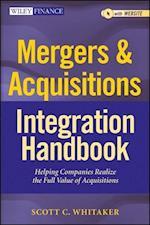 Mergers & Acquisitions Integration Handbook (Wiley Finance)